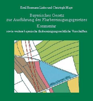 Bayerisches Gesetz zur Ausführung des Flurbereinigungsgesetzes