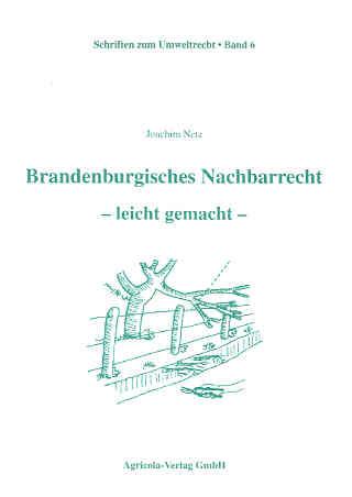 Brandenburgisches Nachbarrecht – leicht gemacht