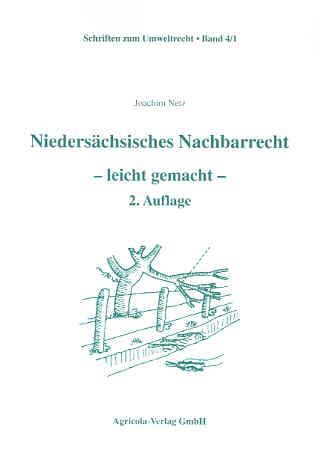 Niedersächsisches Nachbarrecht – leicht gemacht