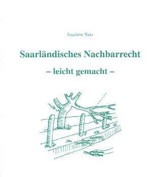Saarländisches Nachbarrecht – leicht gemacht