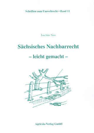 Sächsisches Nachbarrecht – leicht gemacht