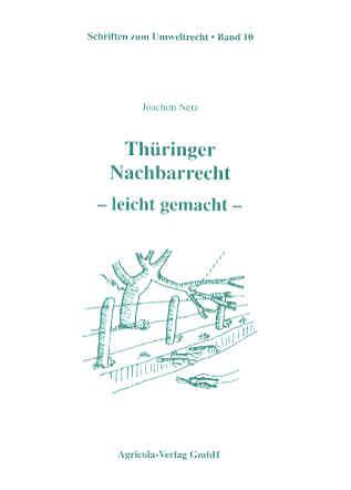 Thüringer Nachbarrecht – leicht gemacht